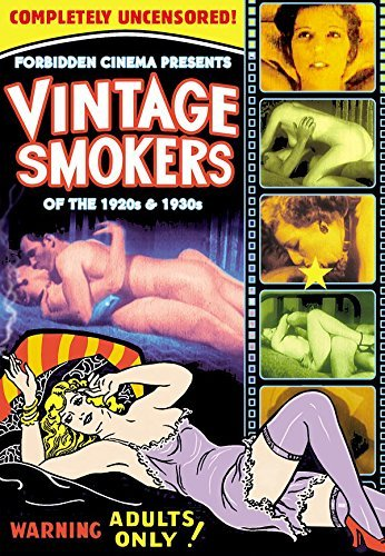 Forbidden Cinema Presents: Vintage Smokers From the 1920s and 30s by Various