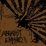 AGAINST EMPIRE - Thieves and Leeches VINYL LP