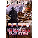 Showdown at the Omega Kilo Space Station (Space Cowboy Book 2)