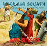 David and Goliath - Boy after God's own Heart (Famous Bible Stories Book 4)