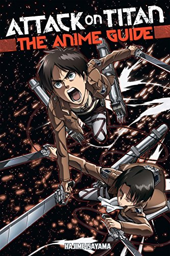 Attack on Titan: The Anime Guide ()