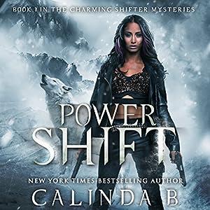 Power Shift: Hunting the Bounty Hunter Beneath Haunted Alaska Skies Audiobook