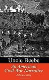 Uncle Beebe, John Dowling, 1931456496