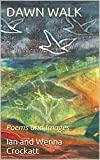 img - for DAWN WALK: Poems and Images book / textbook / text book