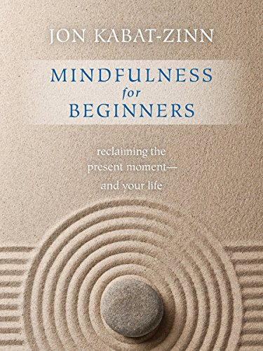 Mindfulness-for-Beginners-Reclaiming-the-Present-Momentand-Your-Life