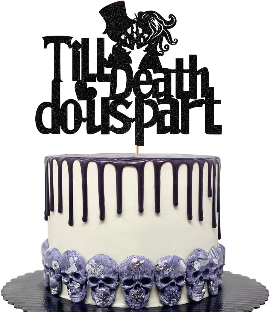 Glorymoment Till Death Do US Part Wedding Cake Topper, Glitter Black Till Death Do Us Part Cake Topper for Wedding, Anniversary, Halloween Day Of The Death (6.7'' x 5.19'')