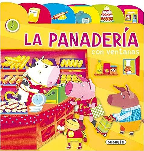 Book's Cover of Panaderia Con Ventanas (Índices Y Ventanas) (Español) Libro de cartón – 1 octubre 2010
