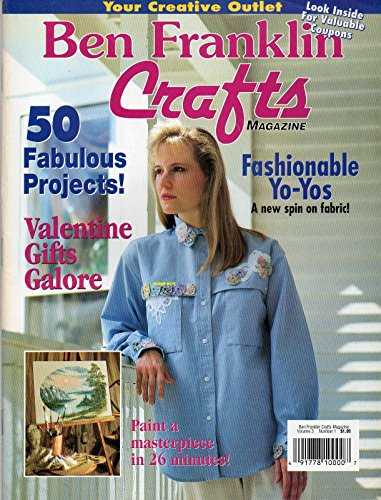 Ben Franklin Crafts Magazine Volume 3 Number 1 1995 50 FABULOUS PROJECTS Paint A Masterpiece in 26 Minutes