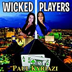Wicked Players | Paul Kyriazi