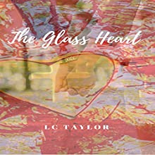 The Glass Heart Audiobook by LC Taylor Narrated by Lacey Gilleran