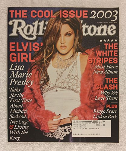 Lisa Marie Presley - The Cool Issue - Rolling Stone Magazine - #920 - April 17, 2003 - The Clash: Why We Love Them, The White Stripes, Linkin Park - Marie Stripe