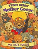 Teddy Bears' Mother Goose, Michael Hague, 0805038213