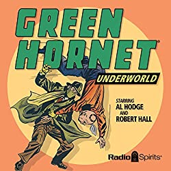 The Green Hornet: Underworld