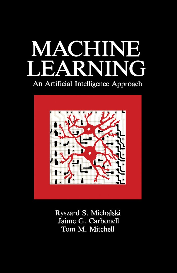 Machine Learning: An Artificial Intelligence Approach (Volume I ...