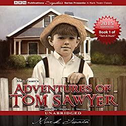 Adventures of Tom Sawyer: Tom Sawyer & Huckleberry Finn Series, Book 1