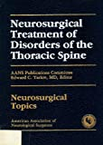 Neurosurgical Treatment of Disorders of the Thoracic Spine, , 096242465X