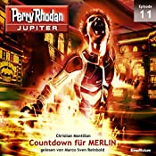 Countdown für MERLIN (Perry Rhodan Jupiter 1.11) | Christian Montillon