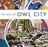 Best of Owl City by OWL CITY (2014-08-03)