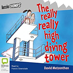 The Really Really High Diving Tower Audiobook