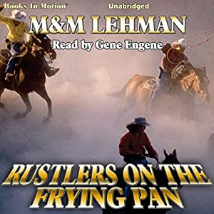 Rustlers on the Frying Pan Audiobook