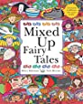Mixed Up Fairy Tales: Split-Page Book (Mixed Up Series)