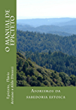 O Manual de Epicteto: Aforismos da sabedoria estoica