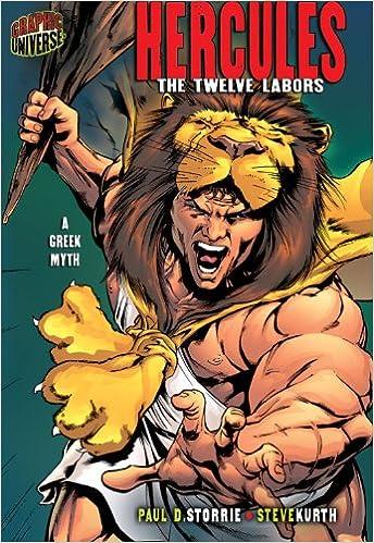 Hercules: The Twelve Labors: A Greek Myth (Graphic Myths & Legends ...