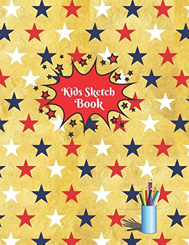 kids Sketch Book: Childrens Extra Large Blank Notebook Journal For Doodling Drawing Sketching Scribbling Writing and More (Kids Sketchbook Collections) pdf