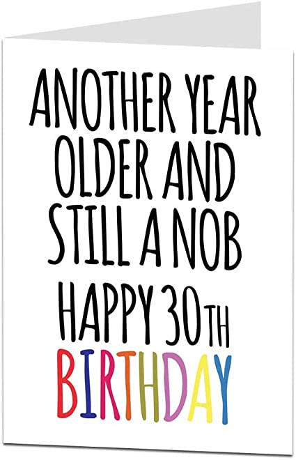 Funny Offensive 30th Birthday Card For Men Best Friend Brother Amazon Co Uk Office Products