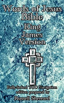 Words of Jesus Bible - King James Version by [Sherrard, Russell]