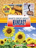 What s Great about Kansas? (Our Great States)