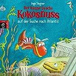 Der kleine Drache Kokosnuss auf der Suche nach Atlantis | Ingo Siegner