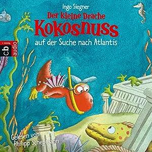 Der kleine Drache Kokosnuss auf der Suche nach Atlantis Audiobook