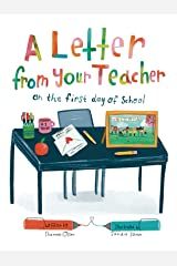 A Letter From Your Teacher: On the First Day of School Kindle Edition