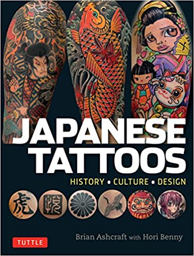39f3262b6 Japanese Tattoos: History * Culture * Design 1st Edition, Kindle Edition