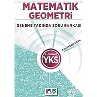 İpus YKS Matematik-Geometri Deneme Tadında Soru Bankası (Kolaydan Zora) 2. Oturum