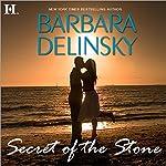 Secret of the Stone | Barbara Delinsky
