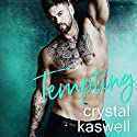 Tempting Audiobook by Crystal Kaswell Narrated by Kai Kennicott, Wen Ross