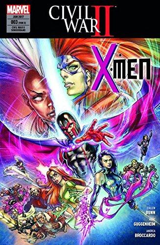 Civil War II Sonderband: Bd. 3 (von 3): X-Men Taschenbuch – 9. Mai 2017 Cullen Bunn Andrea Broccardo Marc Guggenheim Ramon Bachs