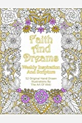 Faith And Dreams: Weekly Inspiration And Scripture Paperback