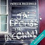J'ai épousé un inconnu | Patricia MacDonald