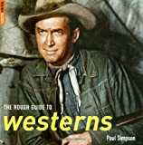 The Rough Guide to Westerns 1 (Rough Guide Reference)