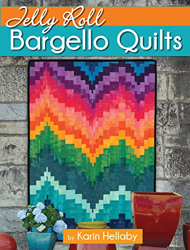 (Jelly Roll Bargello Quilts (Landauer) Clear How-To Instructions for a Beginner-Friendly, Easy-to-Learn Technique to Create a Mesmerizing Optical Illusion of Graceful Movement, Waves, &)