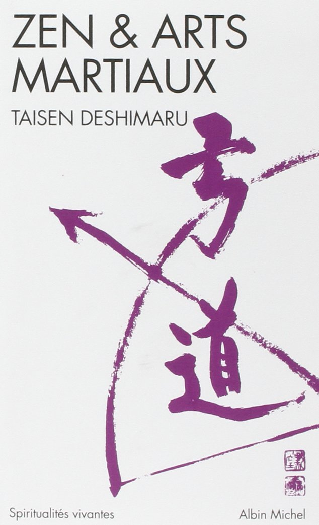Amazon Fr Zen Et Arts Martiaux Taisen Deshimaru Livres