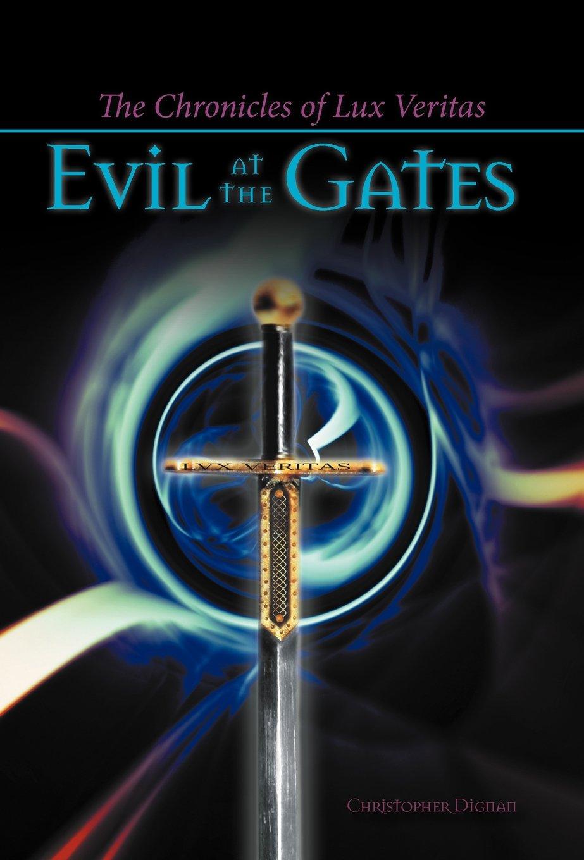 The Chronicles of Lux Veritas: Evil at the Gates pdf epub
