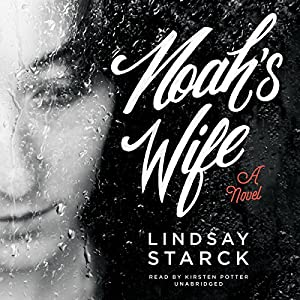 Noah's Wife Audiobook