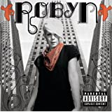 Robyn (Explicit Version)