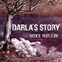 Darla's Story: Ashfall Trilogy Audiobook by Mike Mullin Narrated by Sarah Chevalier