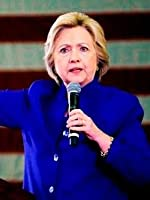 Hillary Clinton's Well-Oiled Attack Machine