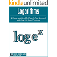 Logarithms: Hamilton Education Guides Manual 2 - Over 580 Solved Problems